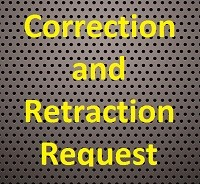 Bill Windsor of Lawless America has requested corrections and retractions to defamation, libel, and slander