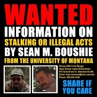WANTED: Information on Stalking or Illegal Acts by Sean M. Boushie